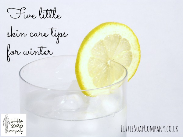 Five little skin care tips for winter_LittleSoapCompany.co.uk